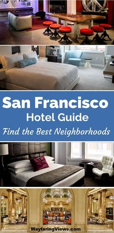 Accommodation guide to the best neighborhoods in San Francisco. Frnd the best hotels in SF, whatever your budget or need. | Budget | Boutique | Downtown Hotels | Union Square | SOMA | Area to stay | Family-friendly | AirBnB | #SanFrancisco #Hotels