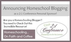 Announcing Homeschool Blogging as a 2:1 Conference Personal Sponsor from Homeschooling...On Faith and Coffee