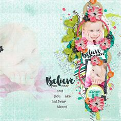 Layout using {Believe To Achieve} Digital Scrapbook Kit by Digital Scrapbook Ingredients available at Sweet Shoppe Designs http://www.sweetshoppedesigns.com//sweetshoppe/product.php?productid=31695&cat=770&page=1 #digitalscrapbookingredients