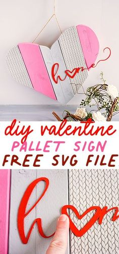This DIY Valentine craft home sign is the perfect addition to your home and party décor. Easy to make and customize with your Cricut! Put your crafting skills to work! #DIY #DIYproject #cricut #crafting #valentinesday My Funny Valentine, Easy Valentine Crafts, Valentine Gifts, Diy Signs, Home Signs, Home Crafts, Crafts For Kids, Pink Crafts, Easy Sewing Patterns