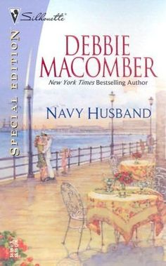 books by debbie macomber | Navy Husband (Navy , book 6) by Debbie Macomber