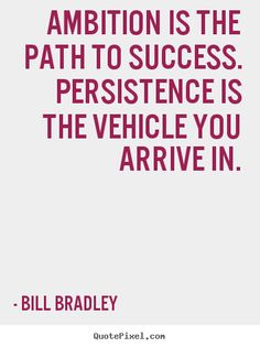 persistence quotes - Google Search
