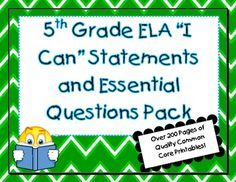 """5th Grade Common Core ELA """"I Can"""" Statements & Essential Questions.  Save time and effort.....just simply print and display!"""