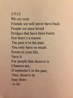 Chances are, if someone's in the past, they deserve to stay there.