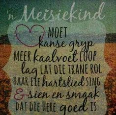 Meisiekind Afrikaanse Quotes, Goeie Nag, Goeie More, Life Thoughts, Love You, My Love, Printable Quotes, Instagram Quotes, Faith In God
