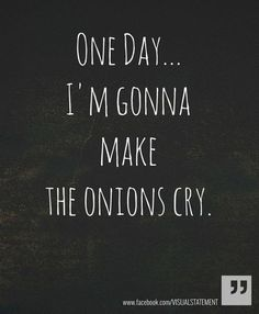 make onions cry