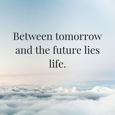 Special Quotes, Life
