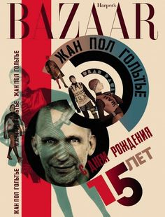 Jean Paul Gaultier russian collection on Harpers Bazaar cover Russian Avant Garde, Color Harmony, Harpers Bazaar, Mode Style, Jean Paul Gaultier, Screen Printing, Magazines, Editorial, Anniversary
