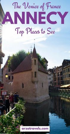 Best Things to Do in Annecy What to do in Annecy