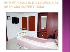 Patient rooms in isis hospitals by dr shivani sachdev gour Hospitals, Rooms, Bed, Furniture, Home Decor, Quartos, Decoration Home, Coins, Room