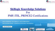 Skillogic Solutions is providing top class training for PMP, ITIL, Prince2 Certifications in Delhi, Chennai, Bangalore, Mumbai, Hyderabad. If you are looking for these trainings then contact Skillogic today!!