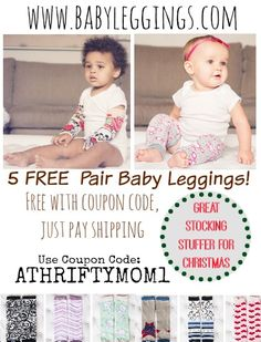 Stocking Stuffer or Gift ideas for babies and toddlers, FREE Baby Leggings just pay shipping, use coupon code ATHRIFTYMOM1 to get all 5 pair free, just pay shipping
