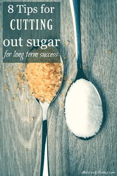8 Tips for Cutting Out Sugar | Melissa K. Norris