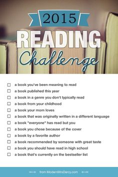 Here's the challenge: read 12 books in 12 categories in 2015. Mark each pin with the category it fits in for YOU