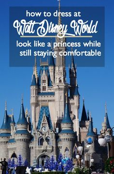 How to Dress at Walt Disney World: Look Like a Princess While Staying Comfortable | what to wear at Walt Disney World or Disneyland | what to pack for Walt Disney World | Disneyland packing list | what to wear at a theme park | family vacation Disney World packing list