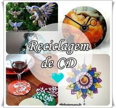 Desperte a Criatividade : DIY - Várias maneiras de reciclar CD