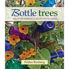 History of Bottle Trees