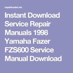 1998 yamaha fzs600 fazer service repair manual download