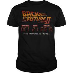 Back to the Future II Future is Here - T-Shirt, Hoodie, Sweatshirt