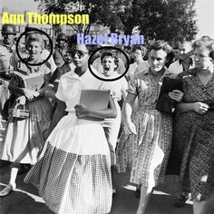 "Ann Thompson (left circle) and Hzel Bryan among the mob that launching verbal assaults against Elizabeth Eckford, age 15, at Little Rock Central High School. Follow the link for the ""Behind the Photo"" Story."