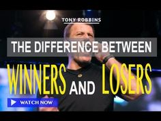 The difference between a Winner and a Loser   Tony Robbins