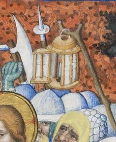 Medieval lantern + holder. Tres Belle Heurs de Notre Dame, 181r, Arrest of Christ, detail