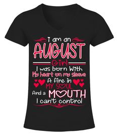 """# AUGUST GIRL BORN WITH HEART ON SLEEVE . See more AUGUST designs at 2 link below:https://www.teezily.com/stores/august_woman_tshirt_birthdayhttps://www.teezily.com/stores/i-am-an-august-girl-tshirtOr search for your dreams here:Special Offer, not available anywhere else! Available in a variety of styles and colors Buy yours now before it is too late! Secured payment via Visa / Mastercard / Amex / PayPal / iDeal How to place an order Choose the model from the drop-down menu Click on """"Buy it…"""