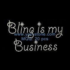 Bling Is My Business Rhinestone Motif For t-Shirt