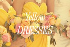 Yellow Bridesmaid Dresses and Flowers Yellow Bridesmaid Dresses, Bridesmaids, Wedding Dresses, Color Yellow, Orange Yellow, Pirate Dress, Wedding Stuff, Dream Wedding, Pirate Wedding
