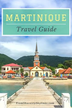 A travel guide to Martinique, a gorgeous island in the French Caribbean. With a ton of culture, gorgeous beaches and hiking, there are so many things to do in Martinique!
