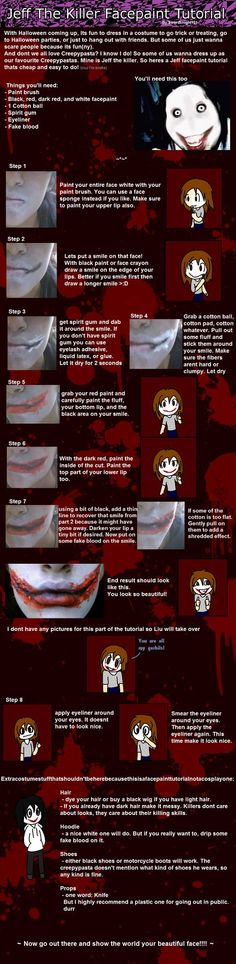 Jeff the Killer cosplay tips. Good Idea to scare the living hell out of people.