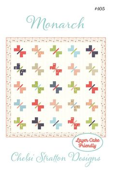 Monarch Layer Cake friendly Butterfly pattern designed by Chelsi Stratton Designs, 66 x 66 Layer Cake Quilt Patterns, Layer Cake Quilts, Butterfly Quilt, Butterfly Pattern, Handmade Quilts For Sale, Summer Quilts, String Quilts, Animal Quilts, Quilt Sizes
