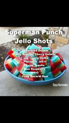 SUPERMAN PUNCH JELLO SHOTS Unflavored Gelatin Jolly Rancher Cherry Gelatin 1 cup Cherry Vodka Pineapple Jell-O 1 cup Tequila Blue Raspberry Jell-O 1 cup Bacardi Rum @tipsybartender @styleestate https://instagram.com/p/8gaqu9r5re/