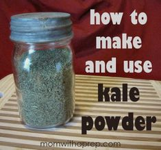 How to Make and Use Kale Powder by Mom with a Prep {blog} - this stuff is awesome to store to use for smoothies and put in sauces and sprinkle over foods the way you do parsley or to put into meatloaf or salads and more! #foodstorage