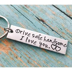 Drive safe handsome, I love you keychain drive safe handsome - drive safe - travel - driver - trip - loved one - special gift - traveler -truck - couple gift - husband gift - boyfriend gift Small Gifts For Boyfriend, Gifts For Boyfriend Long Distance, Valentine Gifts For Husband, Creative Gifts For Boyfriend, Diy Presents For Boyfriend, Husband Gifts, Boyfriend Gift Ideas, Meaningful Gifts For Boyfriend, Anniversary Gifts For Boyfriend