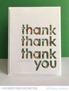 Diagonal Stripes Background, Inside & Out Diagonal Stitched Rectangle STAX Die-namics, Thank You Die-namics - Jill Dewey Hawkins  #mftstamps