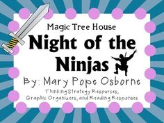 Everything you need for a complete literature study of Night of the Ninjas by Mary Pope Osborne. The perfect Magic Tree House novel for any time of the year!There are many ways that you can use these resources. You can copy as an entire packet or you can copy pages individually!