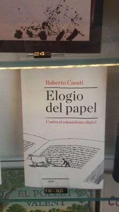 """""""Elogio del papel"""" de Roberto Casati. Ariel."""