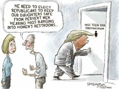 """We need to elect Republicans to,keep our daughters safe from pervert men wearing wigs barging into women's restrooms."" This is called irony folks..."