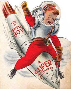 birthday pinups | Super Birthday Card | Robots, Rockets & Other Radical Retro ...
