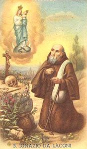 Saint Ignatius of Laconi, pray for us.  Feast day May 11.