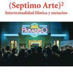 (Séptimo arte)² : intertextualidad fílmica y metacine / Angélica García-Manso ; prólogo de José María Paz Gago
