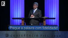 Pregue a Palavra Com Fidelidade! - Hernandes Dias Lopes
