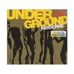 Underground Compilation Radio Nova http://www.originalmusicshirt.com/underground.htm