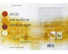 Coffret de cartes et un livre, 49 Clés pour accéder au Monde des Anges, Symboles des anges guérisseurs par Ingrid Auer, l'avez vous et qu'en pensez vous ? http://www.librairie-angelique.com/le-monde-des-anges-ingrid-auer/