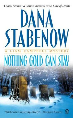 Nothing Gold Can Stay - Dana Stabenow - Crime Fiction
