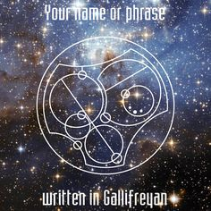 Custom Gallifreyan Image File – PNG, JPG, or PDF digital file  Have you ever wondered what your name would look like in Gallifreyan? The Gallifreyan alphabet is not like a normal alphabet. Depending on what you're writing, each letter sort of takes a chunk out of another letter or out of the circle that the word is written in.