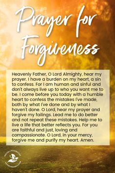 Prayer for Forgiveness A daily prayer for the forgiveness of your sins, to confess where you've fallen short and ask God for forgiveness. Prayer based on 1 John Forgiveness Quotes Christian, Forgiveness Scriptures, Prayer For Forgiveness, Prayer For Guidance, Christian Prayers, Prayer Scriptures, Bible Prayers, Faith Prayer, Prayer Quotes