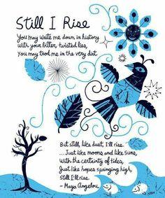 Still I Rise Maya Angelou