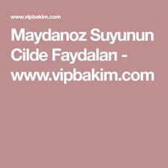 Maydanoz Suyunun Cilde Faydaları - www.vipbakim.com